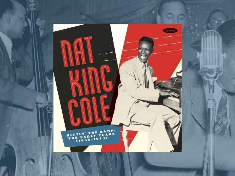 Nat King ColeHittin' The Ramp: The Early Years (1936-1943)