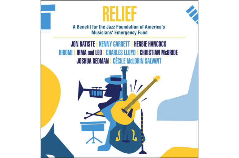 ReliefA Benefit for the Jazz Foundation of America's Musicians' Emergency Fund